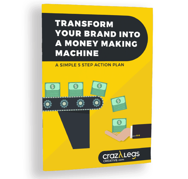 Transform Your Brand Into Money Making Machine